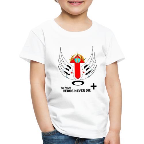 heroesneverdie - Kids' Premium T-Shirt