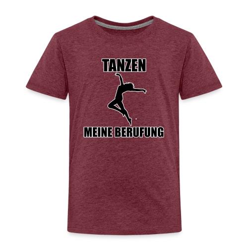 MEINE BERUFUNG Tanzen - Kinder Premium T-Shirt