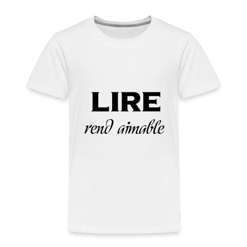 Lire rend aimable - T-shirt Premium Enfant