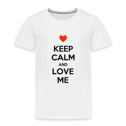 Keep calm and love me - Maglietta Premium per bambini