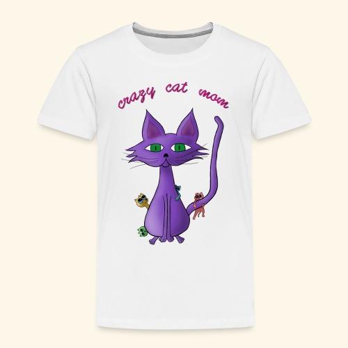 crazy cat mom - Kinder Premium T-Shirt