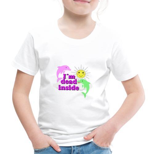 Ich bin bereits innen Tod Design - Kinder Premium T-Shirt