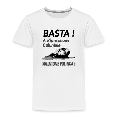 basta ripressione - T-shirt Premium Enfant