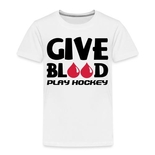 Give Blood Play Hockey (version 2) - Kids' Premium T-Shirt
