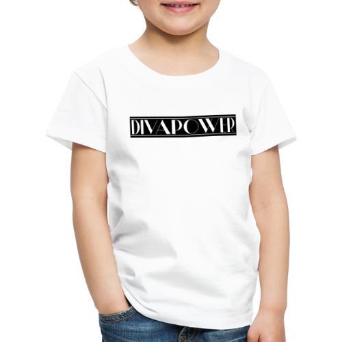 DIVAPOWER Frauenpower - Kinder Premium T-Shirt