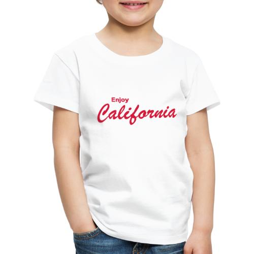 Enjoy California - Kinder Premium T-Shirt