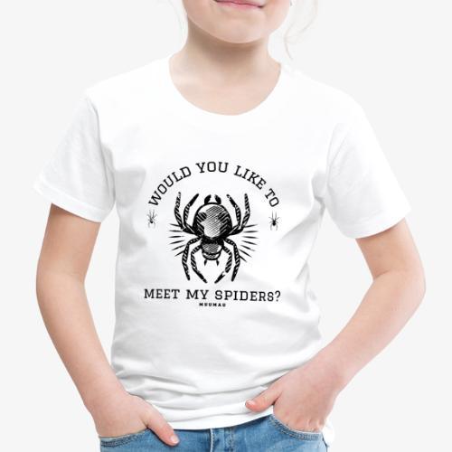 Meet my Spiders II - Lasten premium t-paita