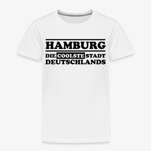 Hamburg Die coolste Stadt Deutschlands B 1c - Kinder Premium T-Shirt