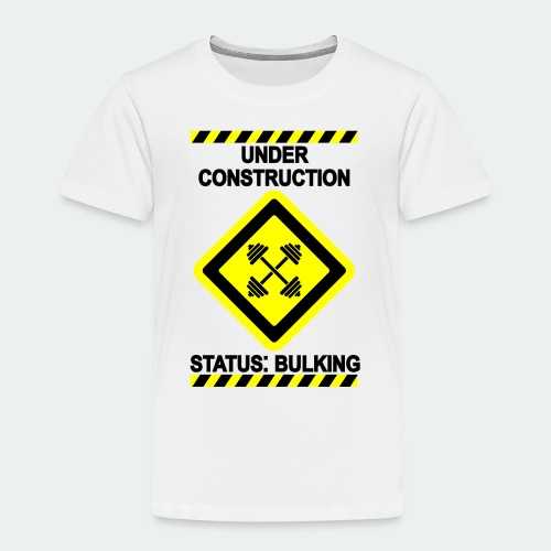 Under Construction - Bulking - Kids' Premium T-Shirt