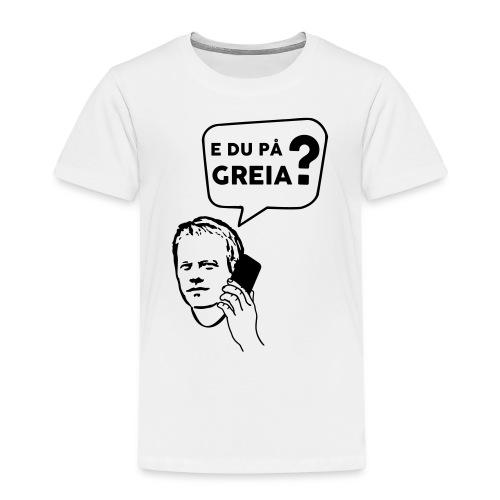e_du_paa_greia4 - Premium T-skjorte for barn