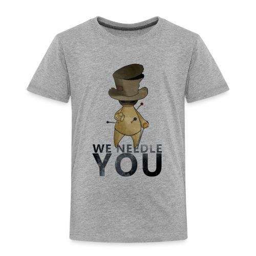 WE NEEDLE YOU - T-shirt Premium Enfant