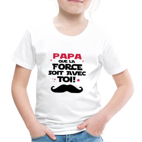papa que la force soit avec - T-shirt Premium Enfant