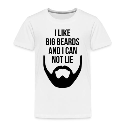I Like Big Beards - Kids' Premium T-Shirt