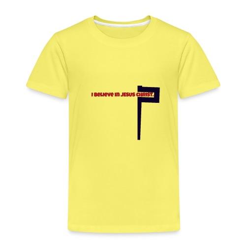 I believe in Jesus!!! - Kinder Premium T-Shirt