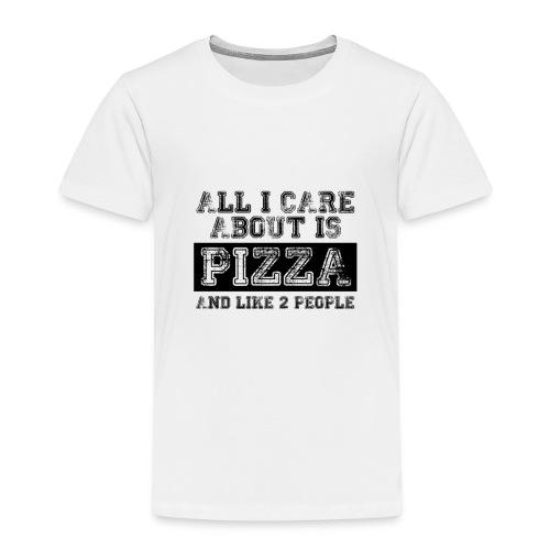All I care about is... - Camiseta premium niño
