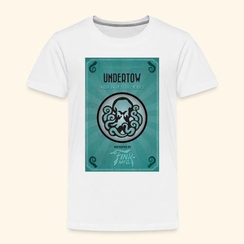 undertow jpg - Kinder Premium T-Shirt