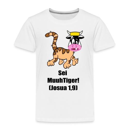 Sei MuuhTiger! (Josua 1,9) - Kinder Premium T-Shirt