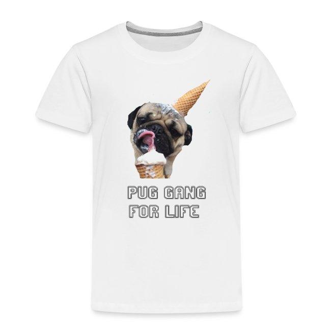 Pug Gang For Life.