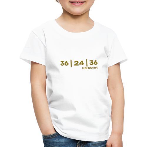 36 | 24 | 36 - UBI - Kids' Premium T-Shirt