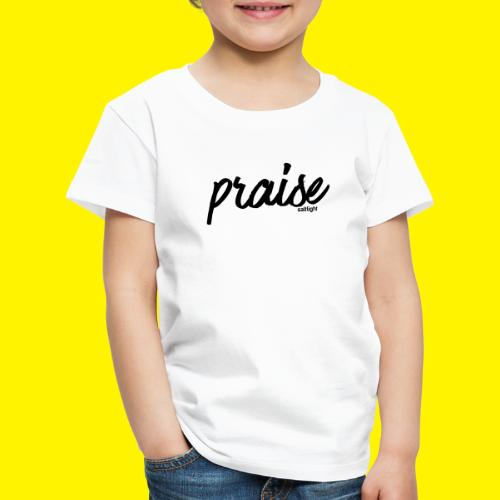 Praise (BLACK) - Kids' Premium T-Shirt