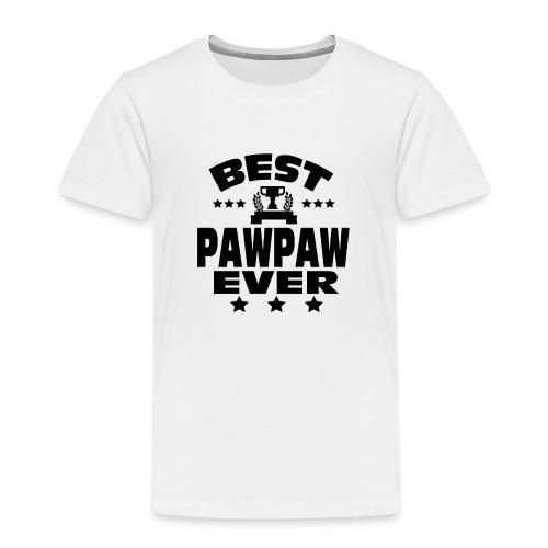 BEST PAWPAW EVER - Kids' Premium T-Shirt