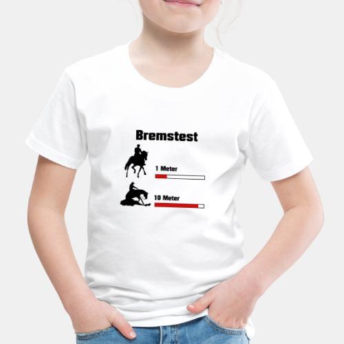 Bremstest - Kinder Premium T-Shirt