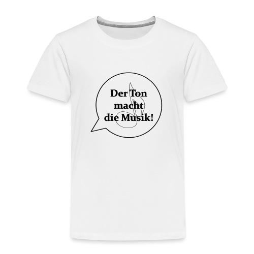 Der Ton macht die Musik - - Kinder Premium T-Shirt