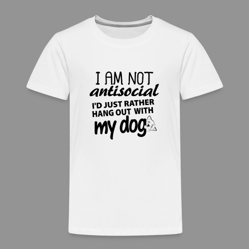 I'd just rather hang out with my dog! - Kids' Premium T-Shirt