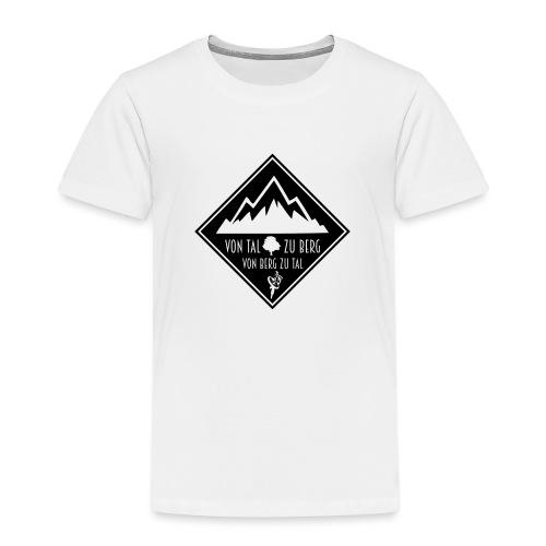 Von Tal zu Berg von Berg zu Tal - Kinder Premium T-Shirt