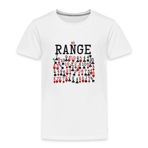 My Range - Kids' Premium T-Shirt