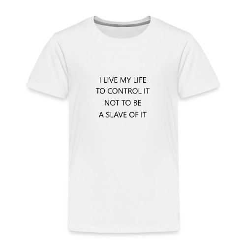 Life control - Kinder Premium T-Shirt