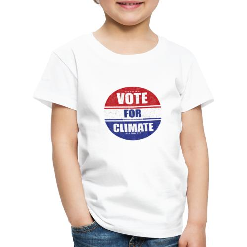 Vote for Climate - Kinder Premium T-Shirt