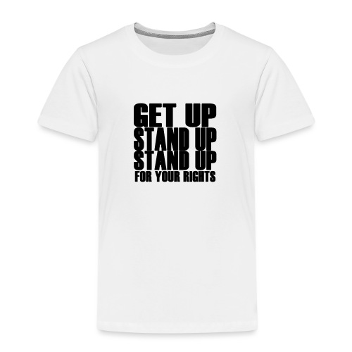 stand up - Kinder Premium T-Shirt
