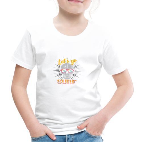 Surf till Death - Kinder Premium T-Shirt