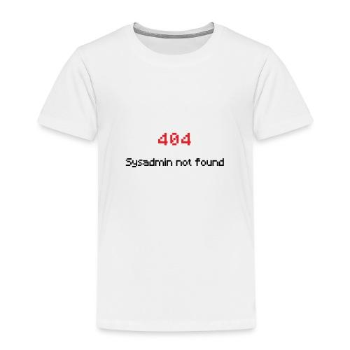 Sysadmin - Admin - IT Administrator - IT Support - Kinder Premium T-Shirt