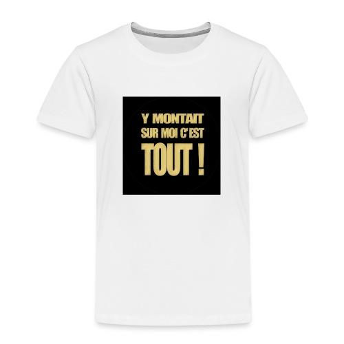 badgemontaitsurmoi - T-shirt Premium Enfant