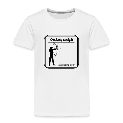 Archery tonight - Lasten premium t-paita