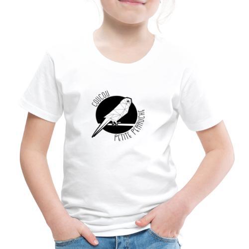 Coucou Petite Perruche - T-shirt Premium Enfant