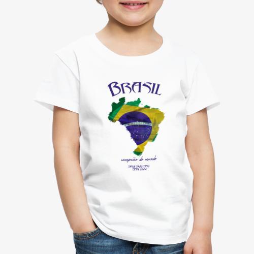 Brasil Campeão do mundo - Kinder Premium T-Shirt