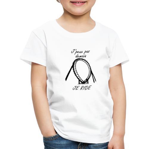 jpeuxpasdemainjeride png - T-shirt Premium Enfant