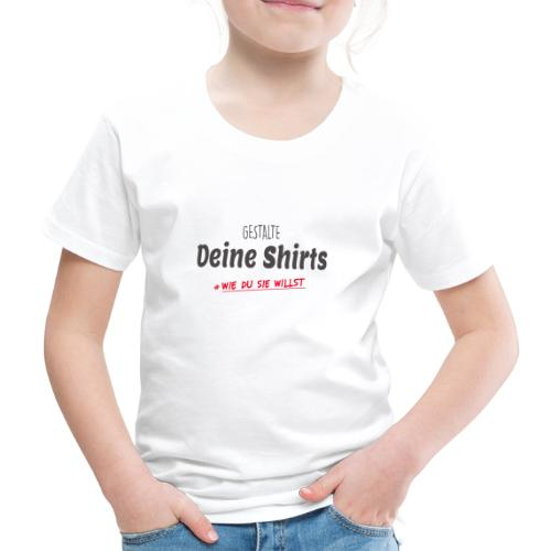 Dein Design - Kinder Premium T-Shirt
