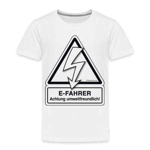 E-FAHRER Achtung umweltfreundlich! - Kinder Premium T-Shirt