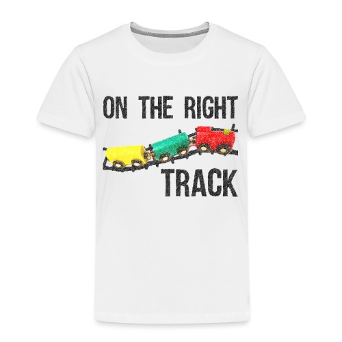 On The Right Track Positive Design Train on Track. - Kids' Premium T-Shirt