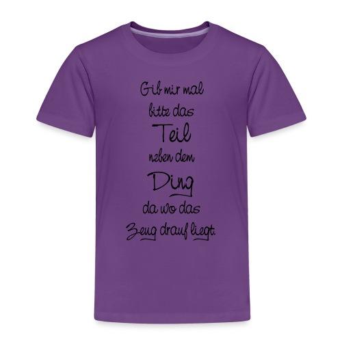 Teil Ding Zeug zertreut wirr reden - Null Ordnung - Kinder Premium T-Shirt