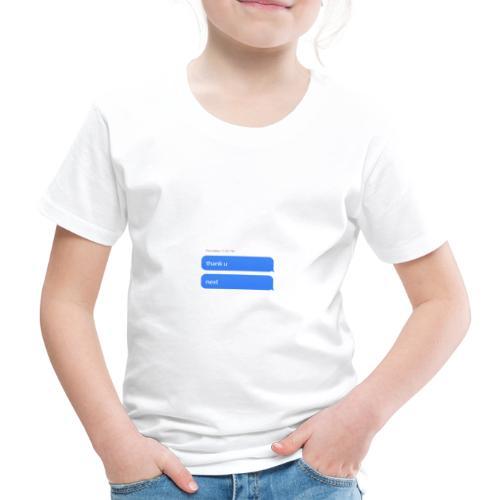 Thank u, next - Kinderen Premium T-shirt