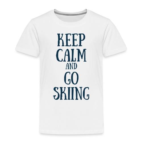 KEEP CALM AND GO SKIING - T-shirt Premium Enfant