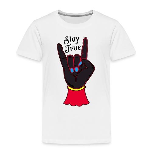 stay true - Maglietta Premium per bambini