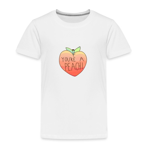 YOURE A PEACH ! - Kids' Premium T-Shirt