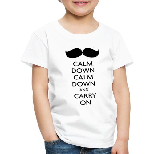 Calm Down & Carry On - Kids' Premium T-Shirt