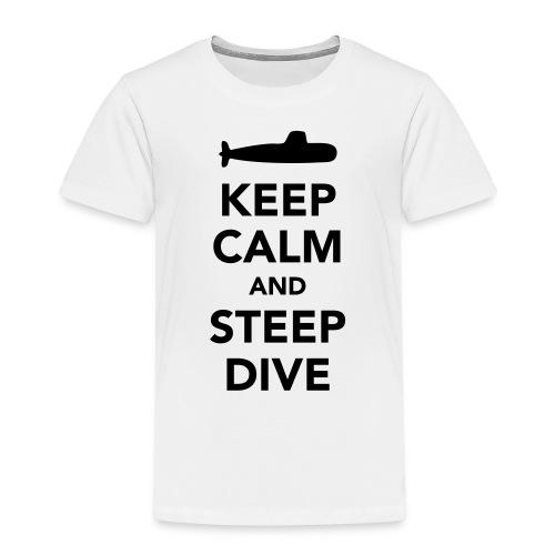 Keep Calm & Steep Dive - T-shirt Premium Enfant